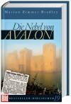 Die Nebel von Avalon - Manfred Ohl, Hans Sartorius, Marion Zimmer Bradley