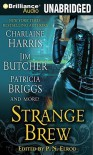 Strange Brew (Includes: The Dresden Files, #10.4) - Charlaine Harris, P.N. Elrod, Jenna Maclaine, Caitlin Kittredge