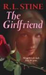 The Girlfriend - R.L. Stine
