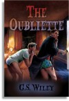 The Oubliette - G.S. Wiley