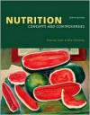 Nutrition Concepts and Controversies - Frances Sienkiewicz Sizer, Eleanor Noss Whitney