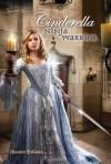 Cinderella: Ninja Warrior - Maureen McGowan