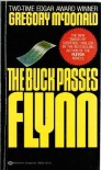 The Buck Passes Flynn  - Gregory McDonald