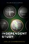 Independent Study: The Testing, Book 2 - Joelle Charbonneau