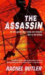 The Assassin - Rachel Butler, Rachel Sheridan
