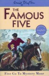 Five Go to Mystery Moor (Famous Five) - Enid Blyton