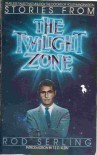 Stories From The Twilight Zone - Rod Serling