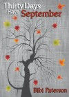 Thirty Days Have September - Bibi Paterson