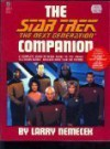The Star Trek The Next Generation Companion - Larry Nemecek