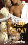 Seduced at Midnight - Jacquie D'Alessandro