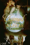 Claimed by the Alphas - Viola Rivard
