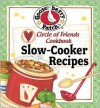 Circle of Friends Cookbook - 25 Slow Cooker Recipes - Gooseberry Patch
