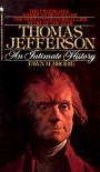 Thomas Jefferson: An Intimate History - Fawn M. Brodie
