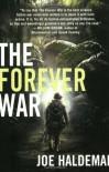 The Forever War  - John Scalzi, Joe Haldeman