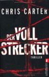 Der Vollstrecker - Chris Carter
