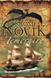 Temeraire (Temeraire #1) - Naomi Novik