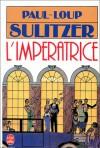 L'Impératrice : Hannah 2 - Paul-Loup Sulitzer