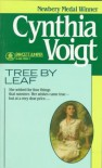 Tree By Leaf - Cynthia Voigt