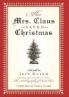 How Mrs. Claus Saved Christmas - Jeff Guinn