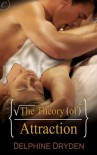 The Theory of Attraction  - Delphine Dryden