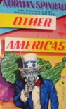 Other Americas - Norman Spinrad