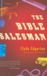 The Bible Salesman - Clyde Edgerton
