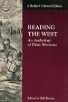 Reading the West: An Anthology of Dime Westerns (Bedford Cultural Edition) -