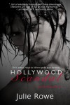 Hollywood Scandal (a Seacliffe Medical Novel) (Entangled Indulgence) - Julie Rowe