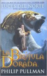 La Brújula Dorada (Luces del Norte) - Philip Pullman, Roser Berdagué