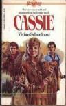 Cassie - Vivian Schurfranz