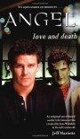 Love and Death (Angel (Simon Pulse)) - Jeff Mariotte