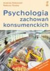 Psychologia zachowań konsumenckich - Andrzej Falkowski, Tadeusz Tyszka