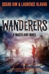 Wanderers - Susan Kim, Laurence Klavan
