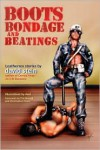 Boots, Bondage, And Beatings - David Stein,  Foreword by Christopher Pierce,  Foreword by Tim Brough