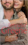 Sweets to the Sweet - Jennifer Greene