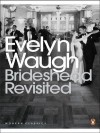 Brideshead Revisited: The Sacred and Profane Memories of Captain Charles Ryder by Waugh, Evelyn New edition (2000) - Evelyn Waugh