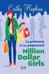 La princesa de los paparazzi (Millon Dollar Girls, #2) - Cathy Hopkins
