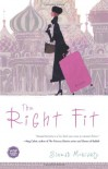 The Right Fit: A Novel - Sinead Moriarty