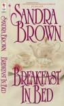 Breakfast in Bed (Bed & Breakfast) - Sandra Brown