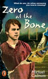 Zero at the Bone (Puffin Novel) - Michael Cadnum