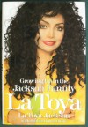 La Toya: Growing Up in the Jackson Family - La Toya Jackson