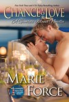 Chance for Love, McCarthys of Gansett Island, Book 10.5 - Marie Force