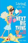 Living with The... Next Big Thing: Diva Division - Charlie Mills, Erika Oppenheimer