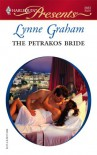 The Petrakos Bride (Greek Tycoons) - Lynne Graham