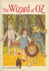 The Wizard of Oz - L. Frank Baum, L. Frank Granger