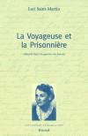 La Voyageuse et la Prisonnière - Lori Saint-Martin