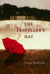 The Traveller's Hat - Liza Potvin