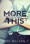 More Than This (More #1) - Jay McLean