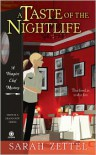 A Taste of the Nightlife: A Vampire Chef Novel - Sarah Zettel