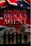 Brock's Agent - Tom  Taylor